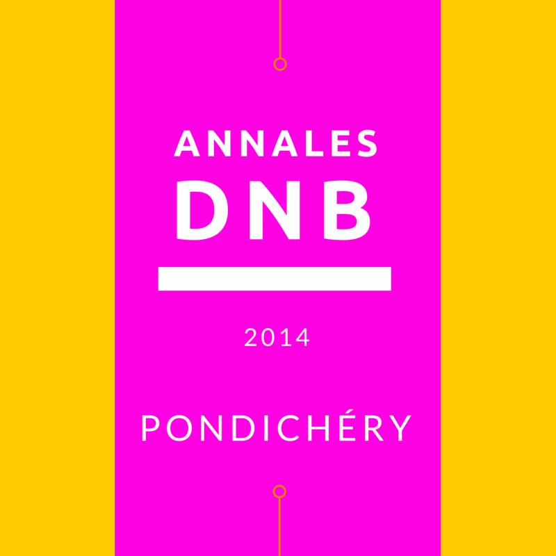 Brevet 2014 Pondichery – annales
