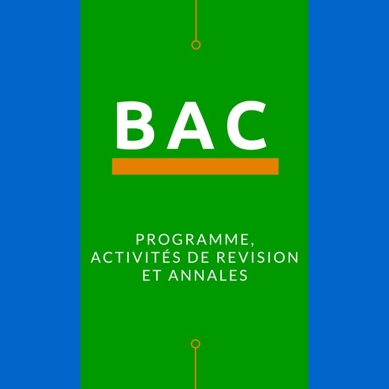 Bac – programmes, activités et annales