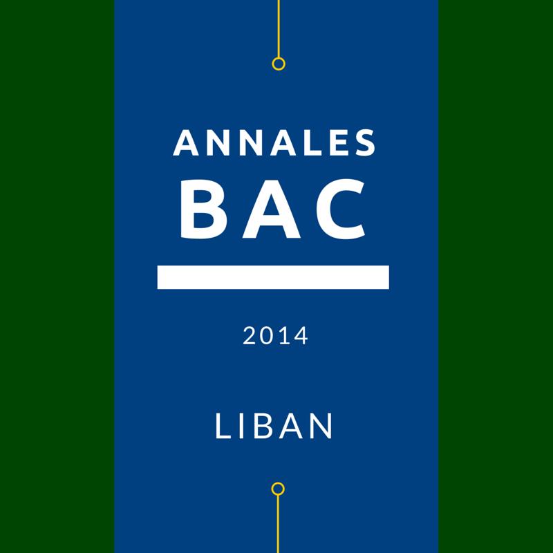Bac 2014 Liban – annales