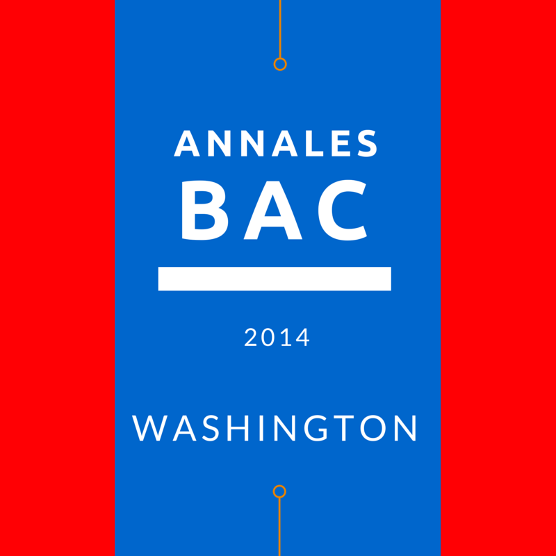 Bac 2014 à Washington – annales
