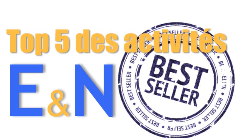 Le Top 5 des activités E&N