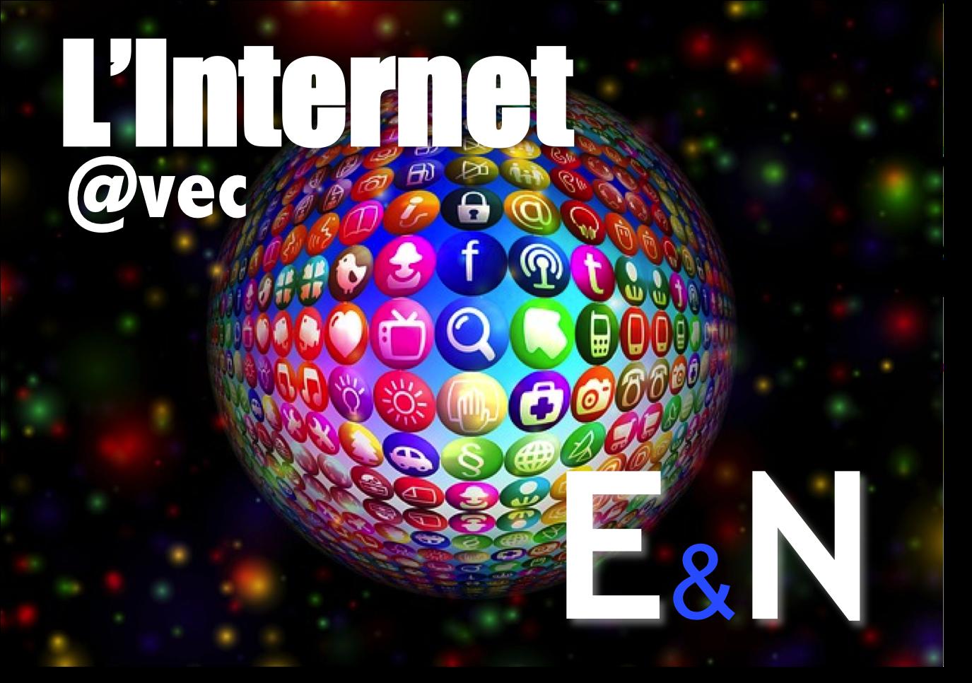 L'internet avec E&N