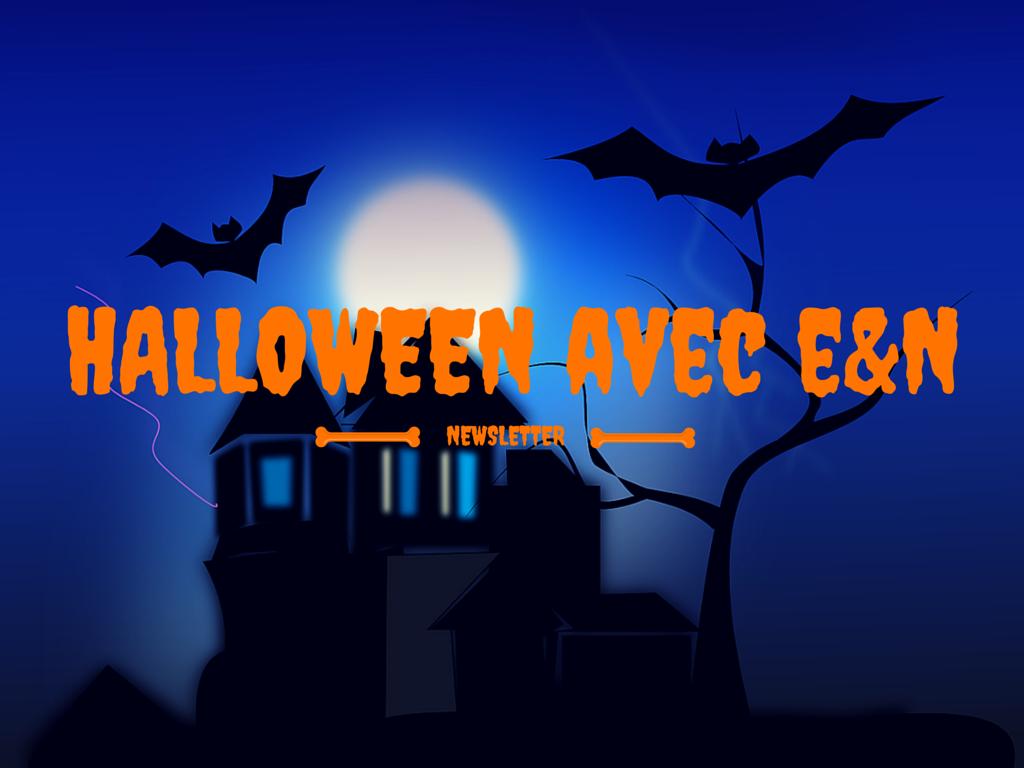 Halloween avec E&N