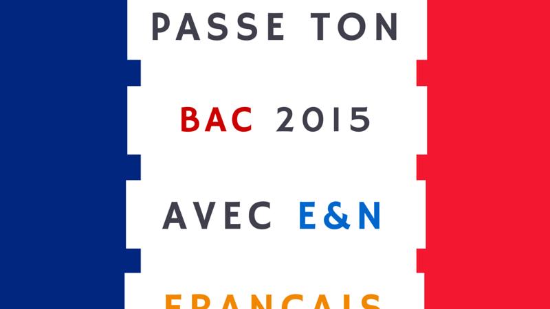 Bac 2015 – Français : Révisions !
