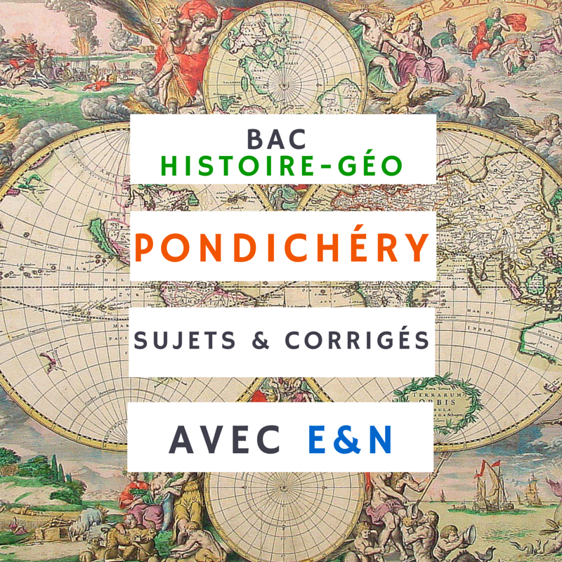 Bac Pondichéry 2015 – Histoire-géographie