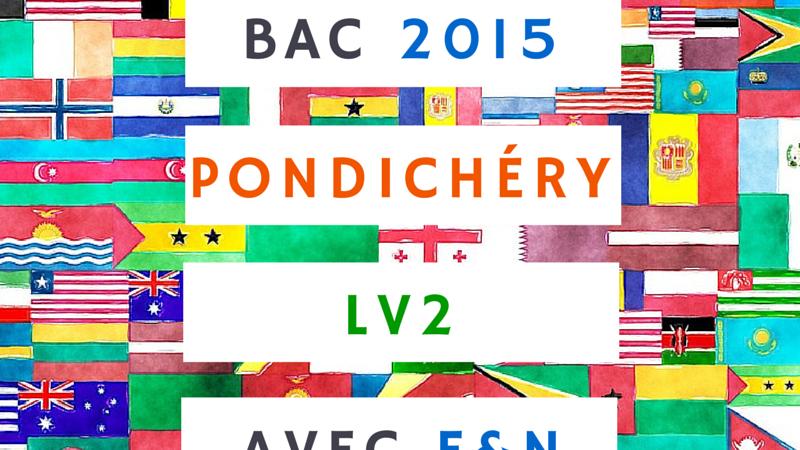 LV2 Bac 2015 Pondichéry