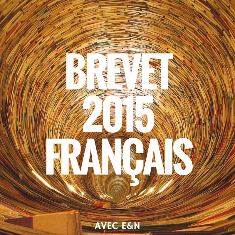 Brevet 2015 Français