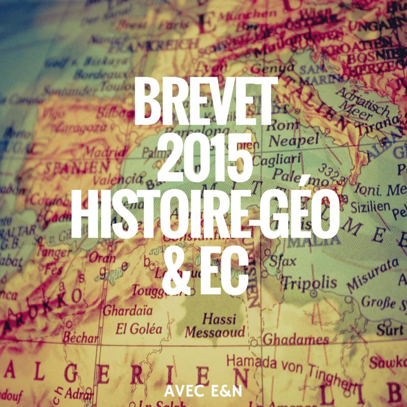 Brevet 2015 – Histoire-géo et Education Civique