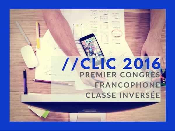 Clic 2016 – La classe inversée