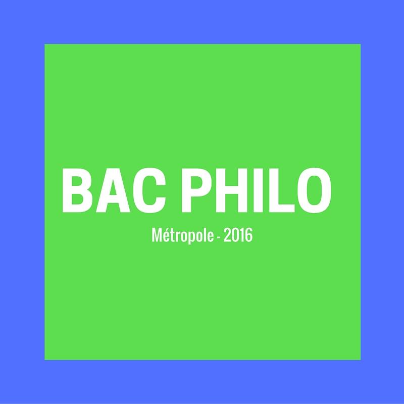 Bac Philo 2016 – Sujets et corrigés