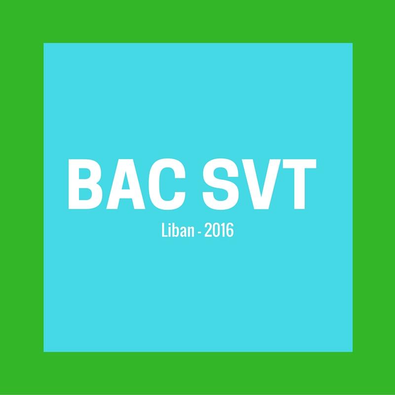 Bac SVT 2016 – Liban